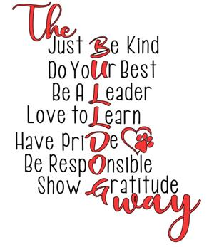 the bulldog way - just be kind, do your best, be a leader love to learn have pride, be responsible, show gratitude